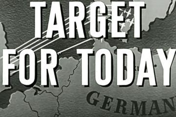 """Target for Today"" 1944 : B-17 & B-24 Bombing Missions"