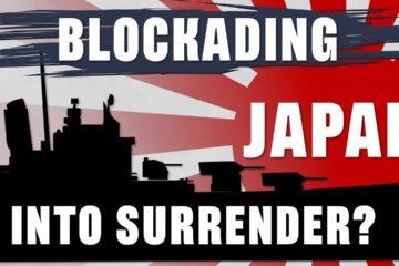 Why not Blockade Japan
