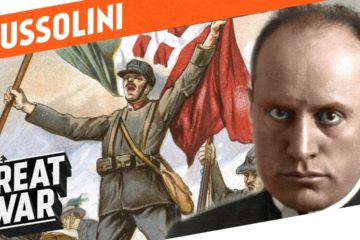 From Socialist to Fascist - Benito Mussolini in World War 1
