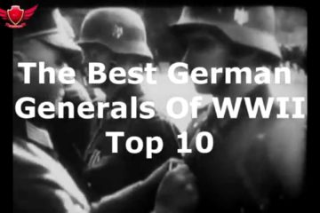 Top 10 German Generals of WW2