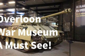 The Best War Museum In The Netherlands - Overloon