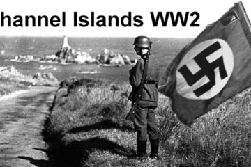 Nazi Occupation: Channel Islands