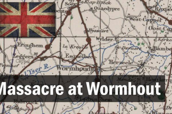 Massacre at Wormhout Battle of Dunkirk | British Army