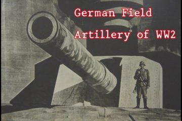 German Field Artillery WW2