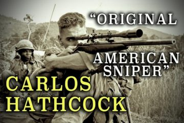 "Carlos Hathcock - The Original American Sniper - from ""Deadly Shootouts"""
