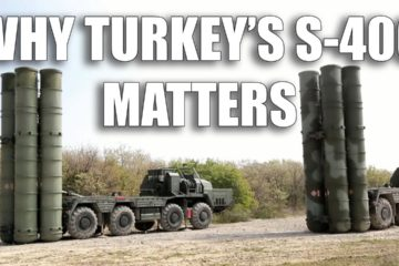 Why Turkey's S-400 Matters to the US, to Russia, and to Turkey