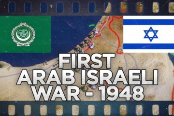 First Arab - Israeli War 1948