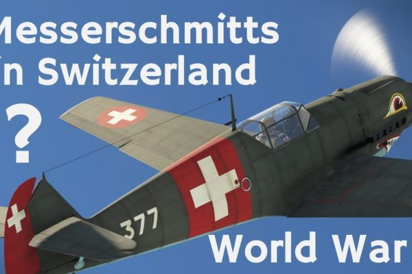 Why did Switzerland have German Bf 109s? - Swiss Air Force in World War 2