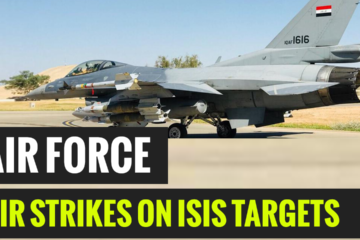 Iraqi Air Forces Air Strikes on ISIS Targets