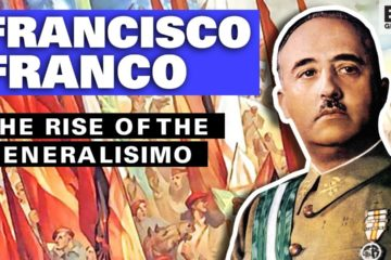 Francisco Franco : The Rise of the Generalisimo